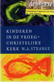 Strange - kinderen in de vroeg-christelijke kerk